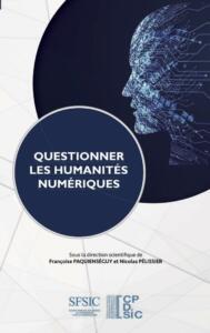 Couverture ouvrage questionner humanites numeriques 2021
